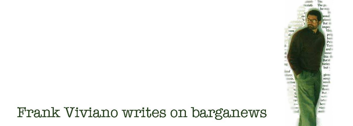 frank viviano wrtites on barganews
